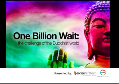 One Billion Wait the Challenge of the Buddhist World
