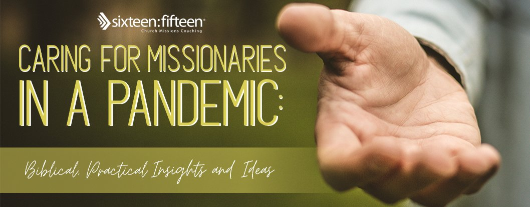 Caring for Missionaries in a Pandemic