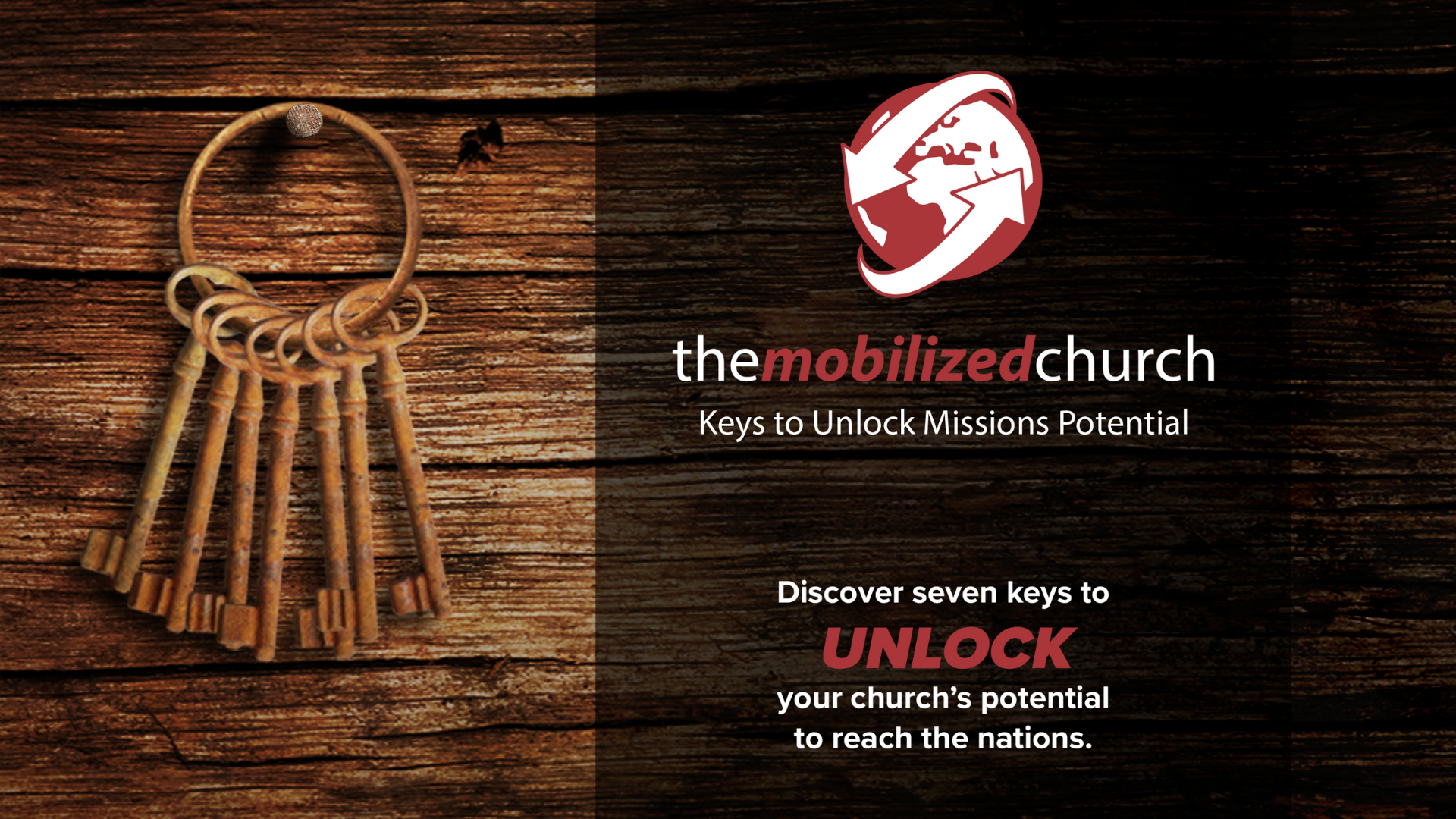 The Mobilized Church: Keys to Unlock Missions Potential 2021