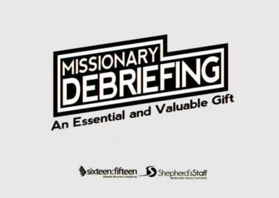 Missionary Debriefing