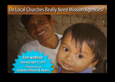 Do Local Churches Really Need Mission Agencies?