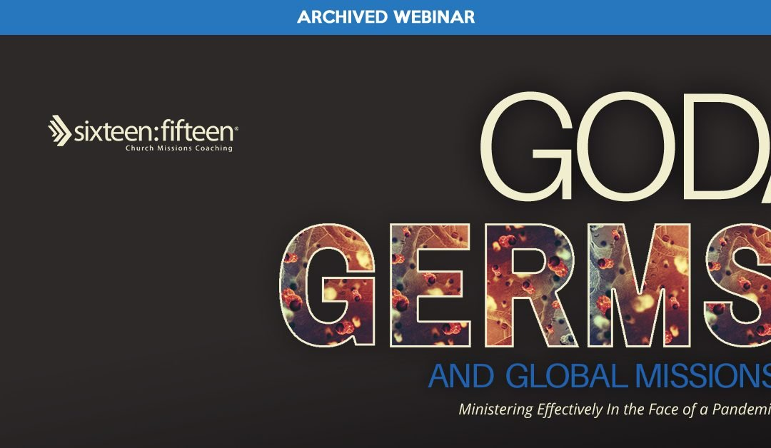 God, Germs and Global Missions