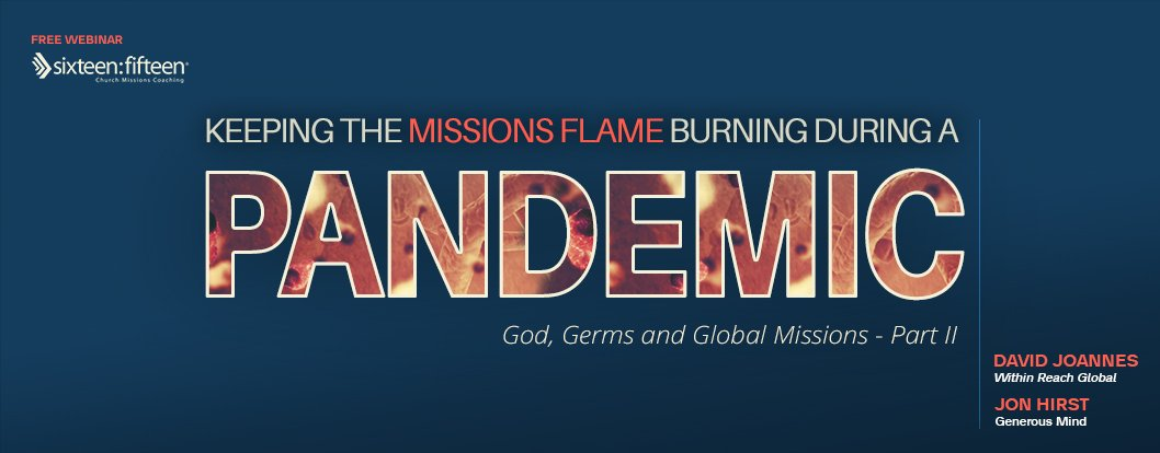 God, Germs and Global Missions Part II