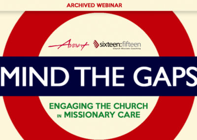 Mind the Gaps: Engaging the Church in Missionary Care