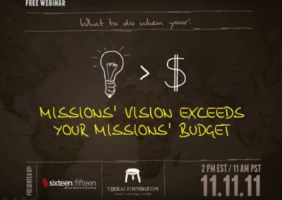 When Mission Vision is Bigger Than Missions Budget