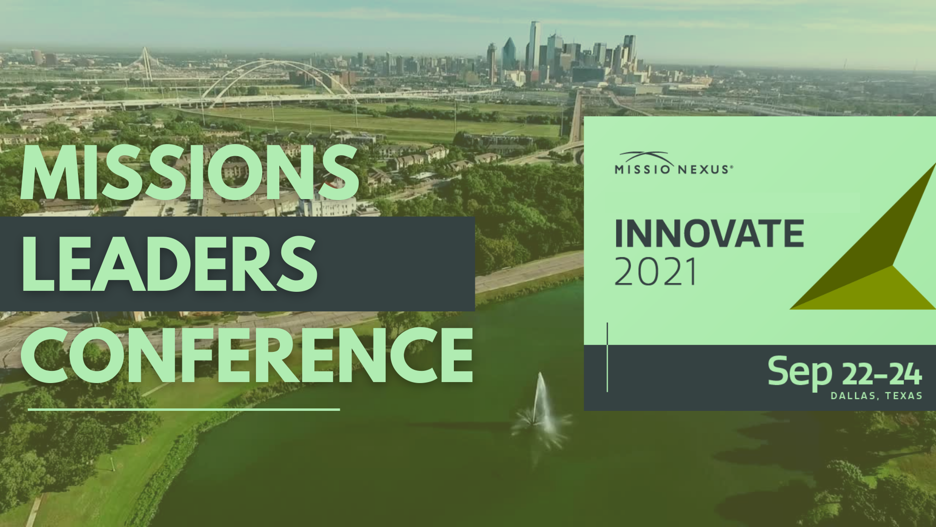 Sep 22-24, 2021 | Missio Nexus | Innovate 2021 Missions Conference