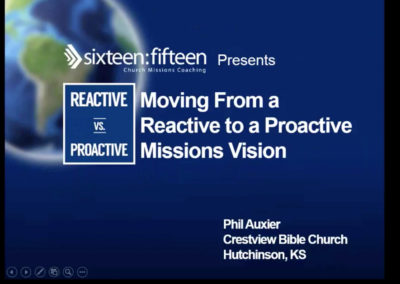 Moving From a Reactive to a Proactive Missions Vision