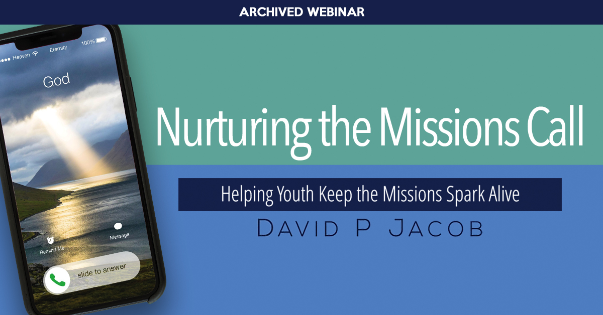 Nurturing the Missions Call