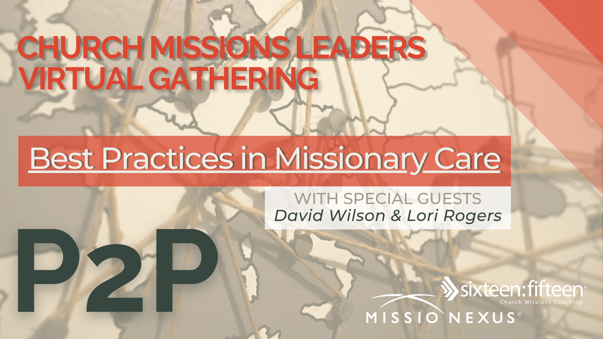 July 7, 2021 | P2P Gathering | Best Practices in Missionary Care