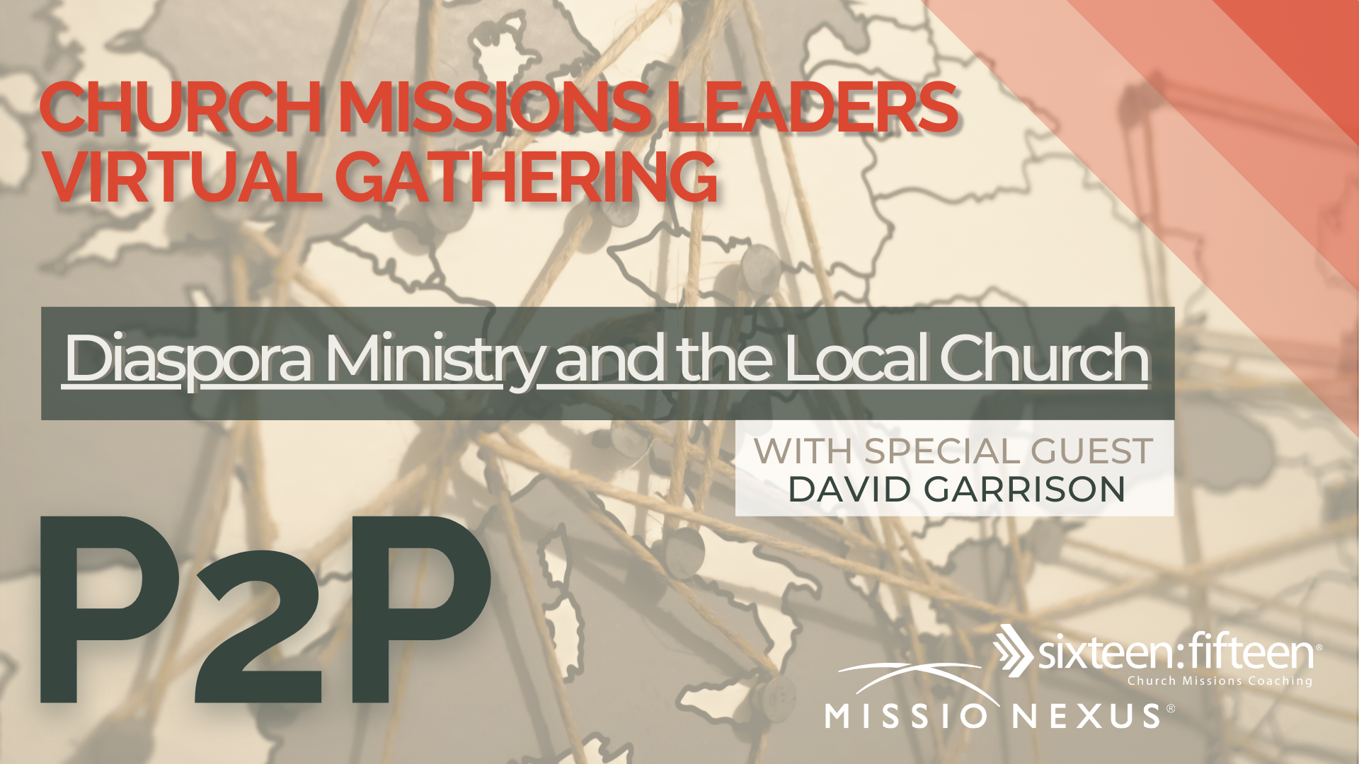 May 12, 2021 | P2P Gathering | Diaspora Ministry and the Local Church