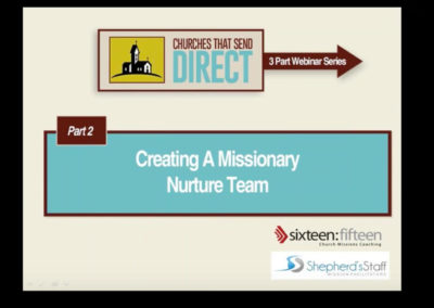 Churches Sending Direct – Part 2 Creating A Missionary Nurture Team