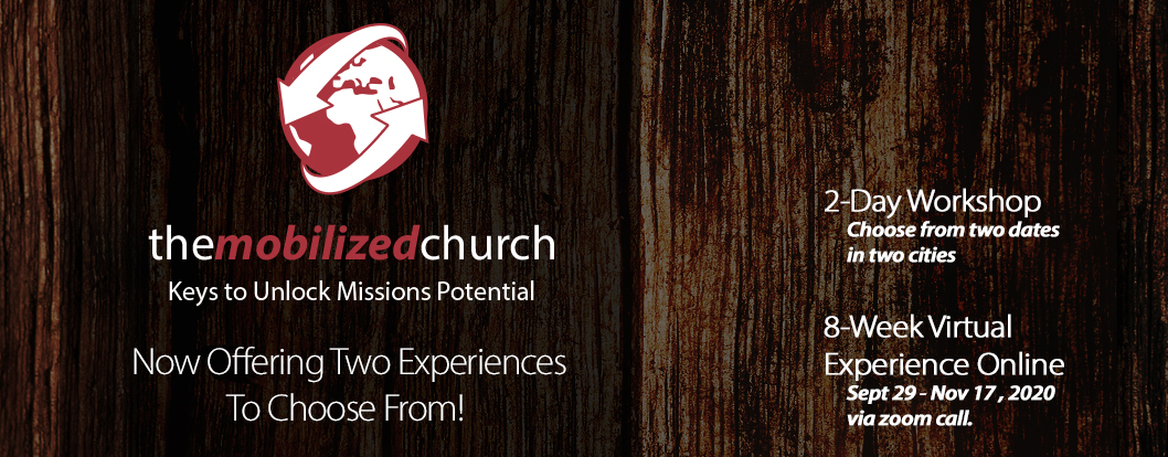The Mobilized Church: Keys to Unlock Missions Potential 2020-21