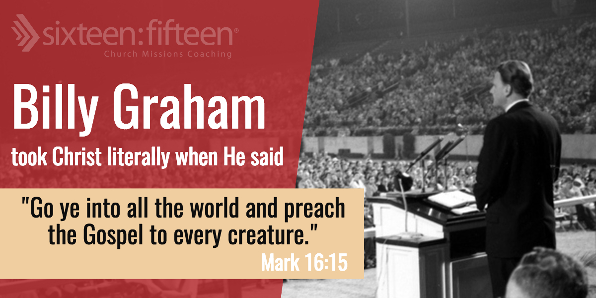 Billy Graham & Mark 16:15
