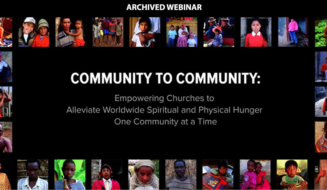 Community To Community – Food for the Hungry
