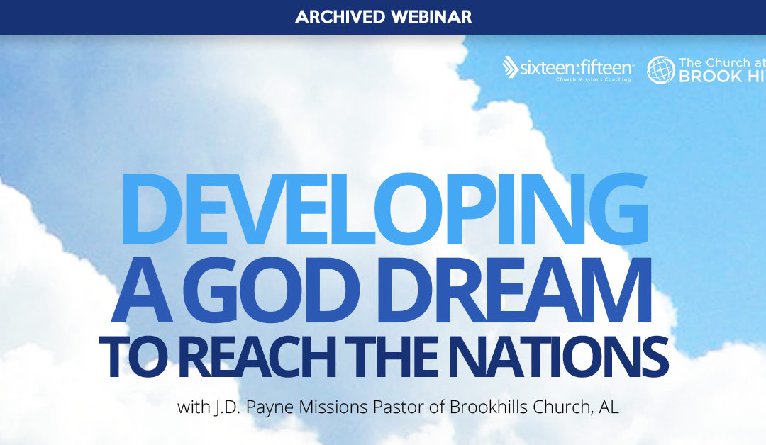 Developing a God Dream to Reach the Nations