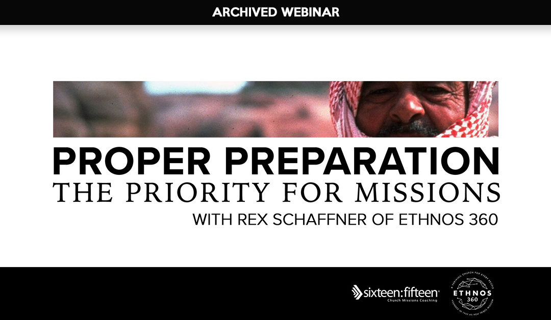 Proper Preparation: the Priority for Missions
