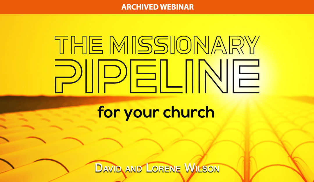 Missionary Pipeline