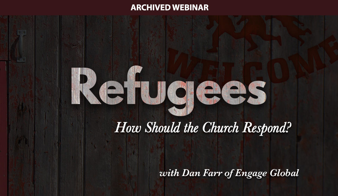 Refugees: How Should The Church Respond