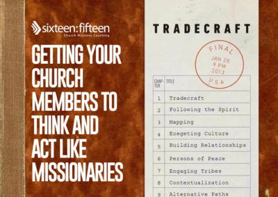 Getting Your Church Members to Think and Act Like Missionaries